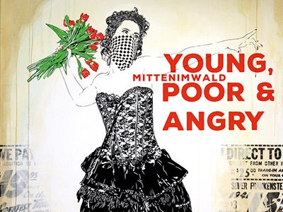 mittenimwald - Young, Poor and Angry