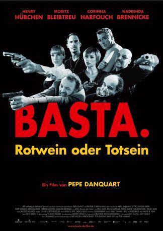 Basta. Rotwein oder Totsein
