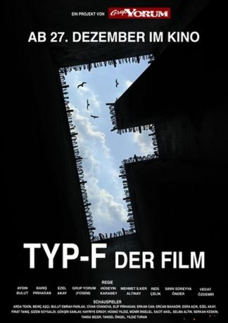 F Tipi Film - Typ-F - Der Film