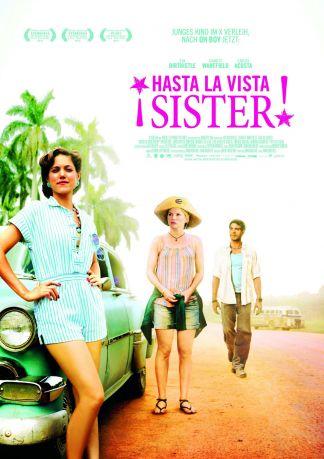 Â¡Hasta La Vista, Sister!