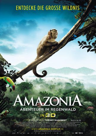 Amazonia - Abenteuer im Regenwald 3D