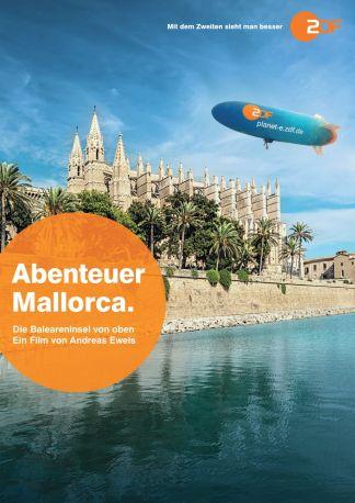 Abenteuer Mallorca - Die Baleareninsel von oben