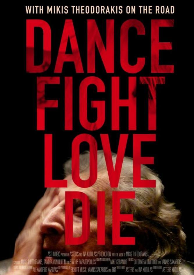 Dance Fight Love Die - Unterwegs mit Mikis Theodorakis