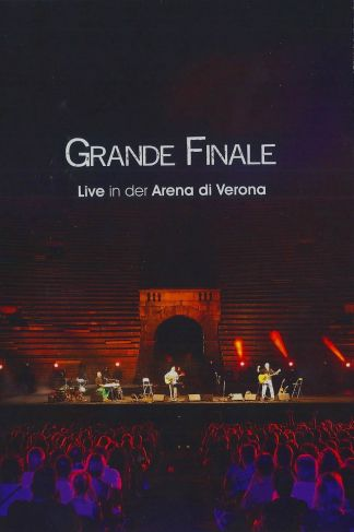 Grande Finale: Live in der Arena di Verona