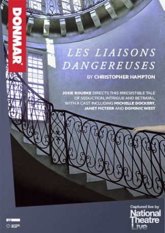 National Theatre London/Donmar Warehouse: Les Liaisons Dangereuses