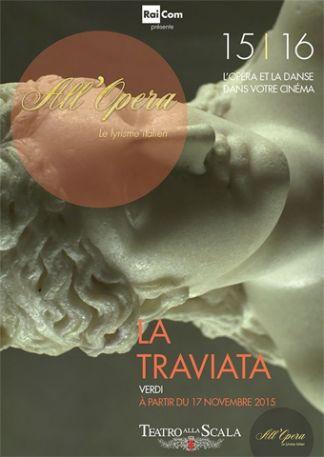 All Opera 2015/2016: La Traviata (Verdi) - La Scala