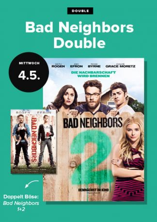 Double Feature: Bad Neighbors 1+2