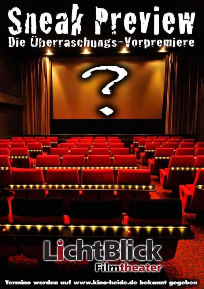 Sneak Preview Lichtblick Filmtheater Heide
