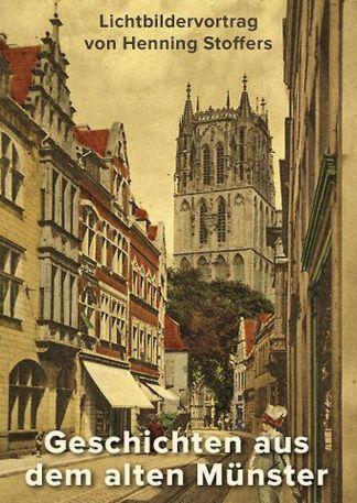 Geschichten aus dem alten Münster
