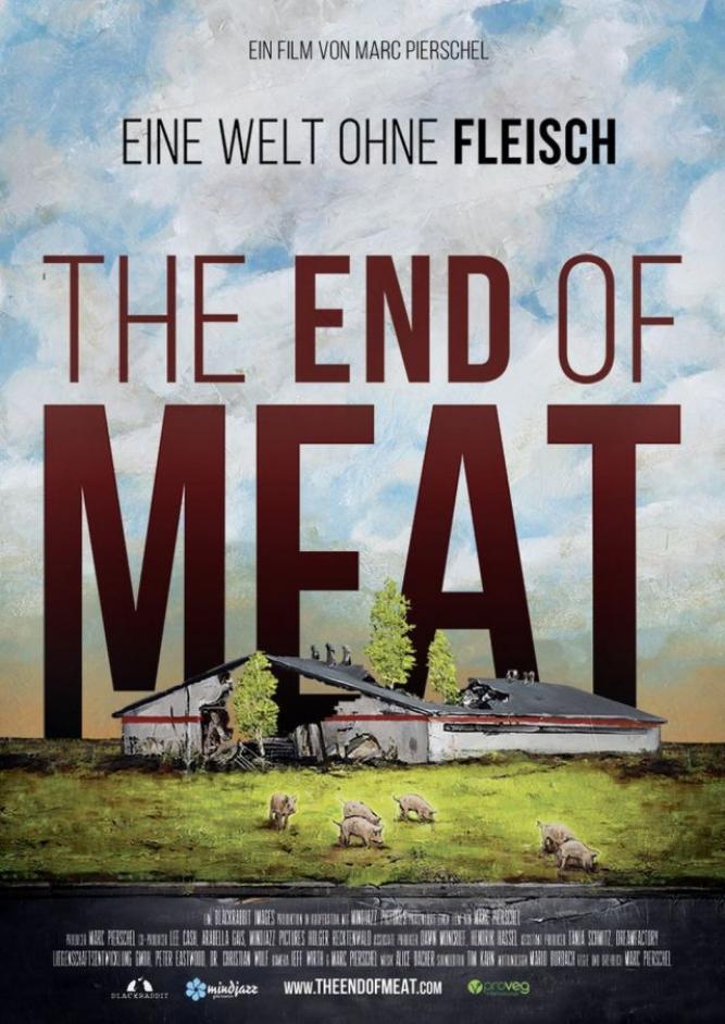 The End of Meat - Eine Welt ohne Fleisch
