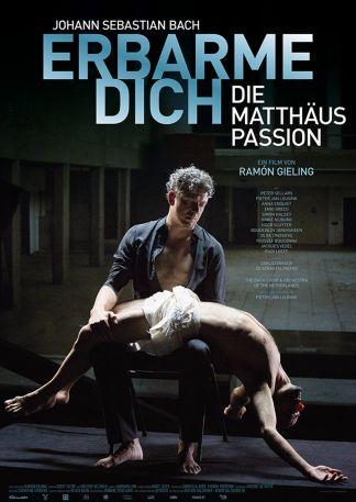 Erbarme Dich - Die Matthäus Passion