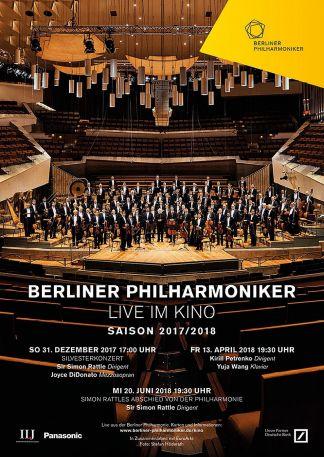 Berliner Philharmoniker: Sir Simon Rattles Abschied von der Philharmonie 2017/18