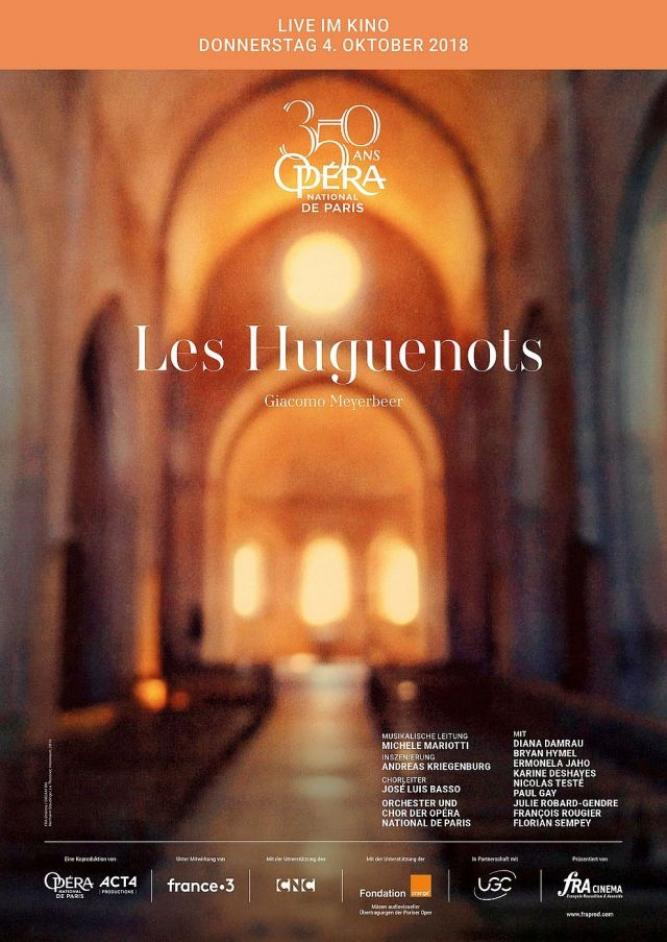 Opéra national de Paris 2018/19: Les Huguenots (Meyerbeer)