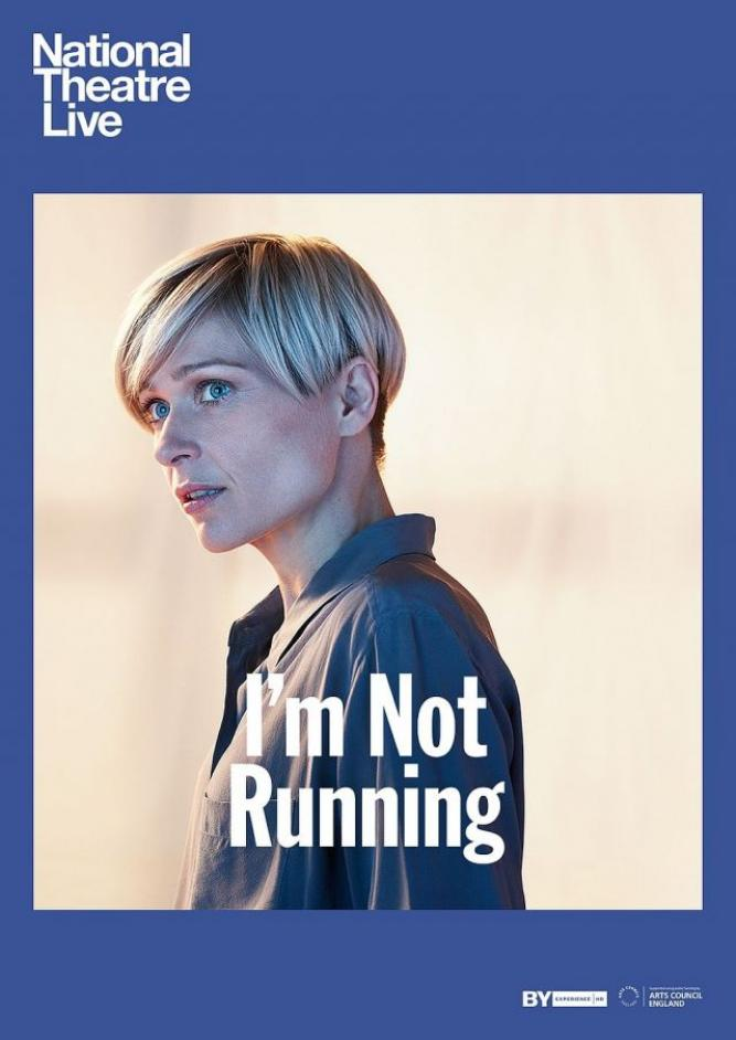 National Theatre Live: I'm Not Running