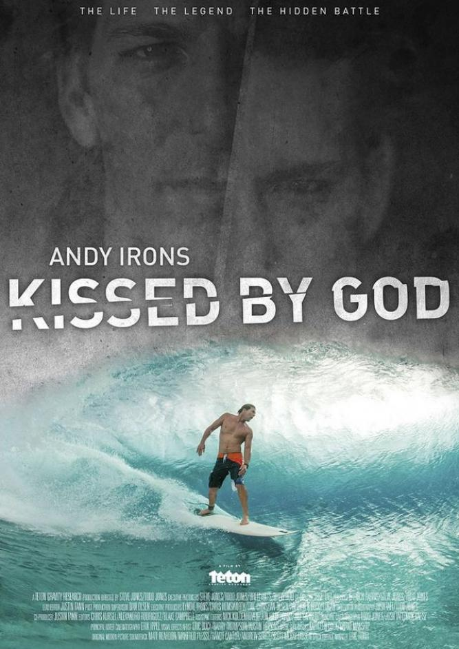 Andy Irons: Kissed by God