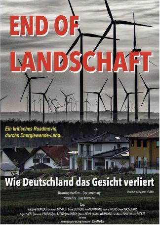 End of Landschaft - Wie Deutschland das Gesicht verliert