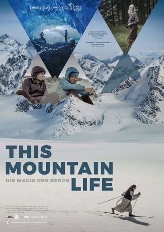 This Mountain Life - Die Magie der Berge