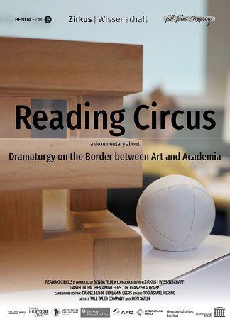 READING CIRCUS. Dramaturgie an der Grenze zwischen Kunst und Wissenschaft