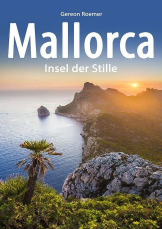 Mallorca - Insel der Stille