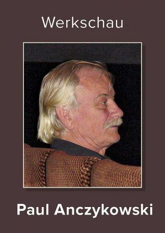 Werkschau Paul Anczykowski (1)