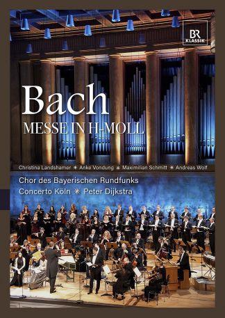 Johann Sebastian Bach: Hohe Messe in h-Moll (BR Klassik - Bachedition)