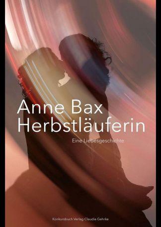 »Herbstläuferin« - Lesung mit Anne Bax