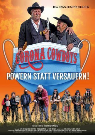 CORONA COWBOYS - Powern statt versauern!