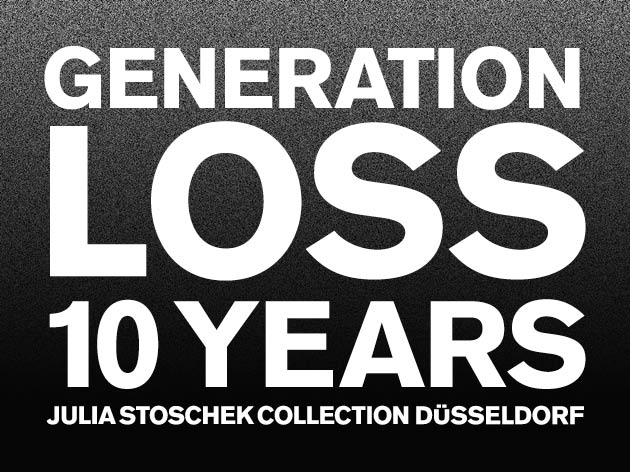Generation Loss: 10 years of collection