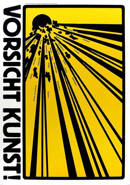 Klaus Staeck, Vorsicht Kunst!, 1982, © VG Bild-Kunst, Bonn 2017